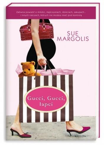 Okładka książki Gucci, gucci, łapci