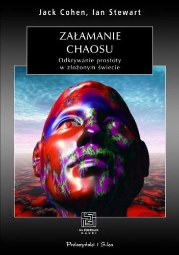 Okładka książki Załamanie chaosu. Odkrywanie prostoty w złożonym świecie
