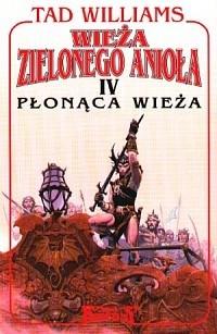 Okładka książki Wieża Zielonego Anioła: Płonąca wieża