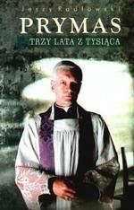 Okładka książki Prymas. Trzy lata z tysiąca