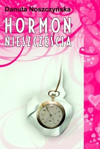 Okładka książki Hormon nieszczęścia