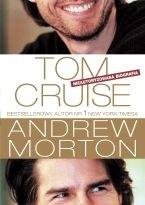 Okładka książki Tom Cruise. Nieautoryzowana Biografia