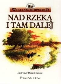 Okładka książki Nad Rzeką i Tam Dalej
