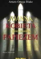 Joanna. Kobieta która została papieżem