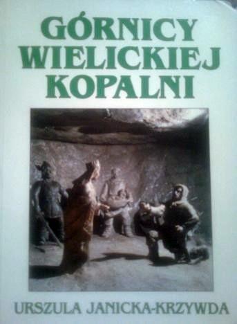 Okładka książki Górnicy Wielickiej Kopalni