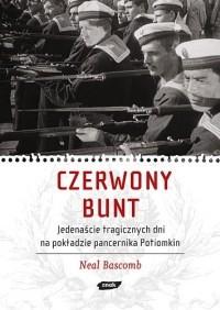 Okładka książki Czerwony bunt. Jedenaście tragicznych dni na pokładzie pancernika Potiomkin