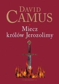 Okładka książki Miecz królów Jerozolimy