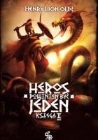 Heros powinien być jeden: Księga II