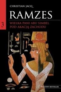 Okładka książki Wielka Pani Abu Simbel. Pod Akacją Zachodu