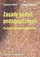 Zasady badań pedagogicznych. Strategie ilościowe i jakościowe