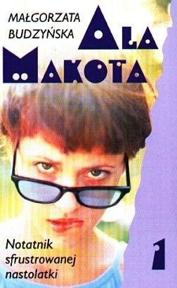 Okładka książki Ala Makota - Notatnik sfrustrowanej nastolatki 1