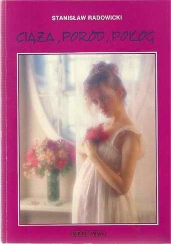 Okładka książki Ciąża, poród, połóg