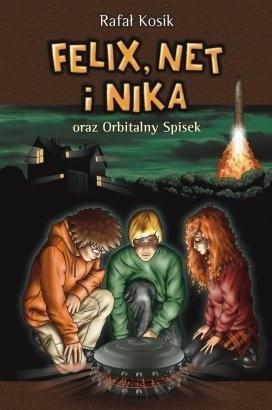 Okładka książki Felix, Net i Nika oraz Orbitalny Spisek