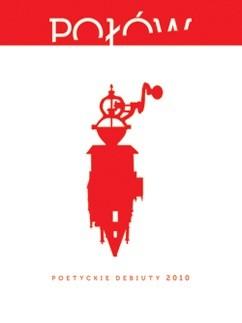 Okładka książki Połów. Poetyckie debiuty 2010