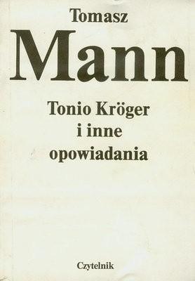 Okładka książki Tonio Kröger i inne opowiadania