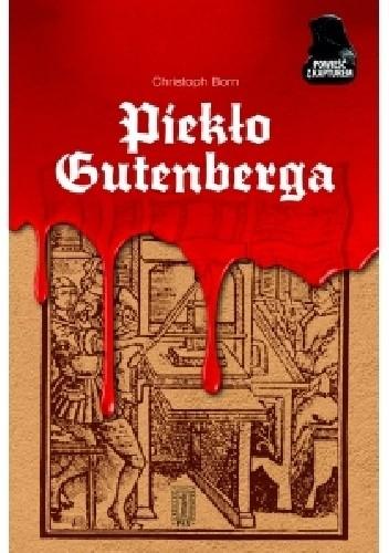 Okładka książki Piekło Gutenberga