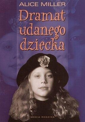 Okładka książki Dramat udanego dziecka
