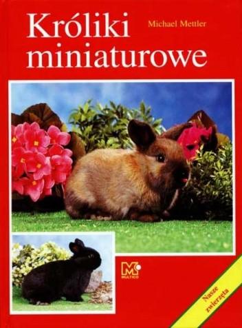 Okładka książki Króliki miniaturowe