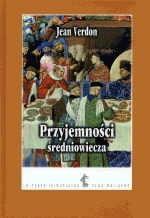 Okładka książki Przyjemności średniowiecza