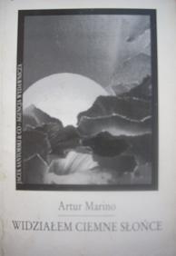 Okładka książki Widziałem ciemne słońce