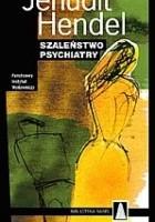 Szaleństwo psychiatry