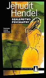 Okładka książki Szaleństwo psychiatry
