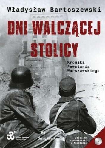Okładka książki Dni walczącej Stolicy. Kronika Powstania Warszawskiego