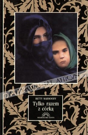 Okładka książki Tylko razem z córką