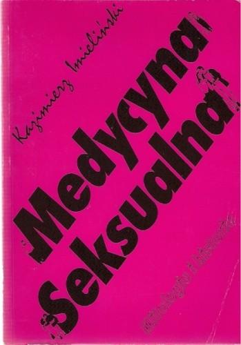 Okładka książki Medycyna seksualna. Mitologia i historia