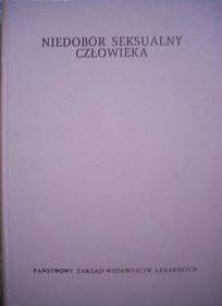 Okładka książki Niedobór seksualny człowieka
