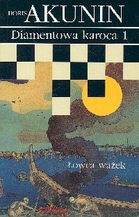 Okładka książki Diamentowa karoca 1. Łowca ważek