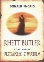 Rhett Butler. Przeminęło z wiatrem - kontynuacja