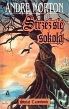 Okładka książki Strzeż się sokoła