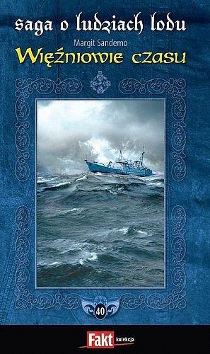 Okładka książki Saga o Ludziach Lodu 40. Więźniowie czasu