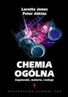 Chemia ogólna. Cząsteczki, materia, reakcje. Tom 1