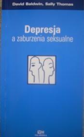 Okładka książki Depresja a zaburzenia seksualne