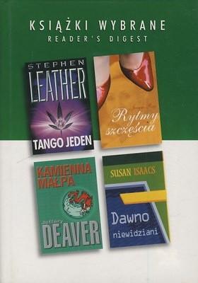 Okładka książki Tango jeden. Rytmy szczęścia. Kamienna małpa. Dawno niewidziani