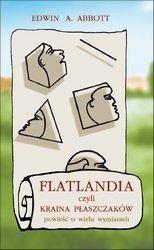 Okładka książki Flatlandia, czyli kraina płaszczaków. Powieść o wielu wymiarach