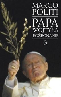 Okładka książki Papa Wojtyła. Pożegnanie