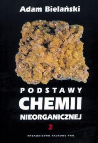 Okładka książki Podstawy chemii nieorganicznej T.2