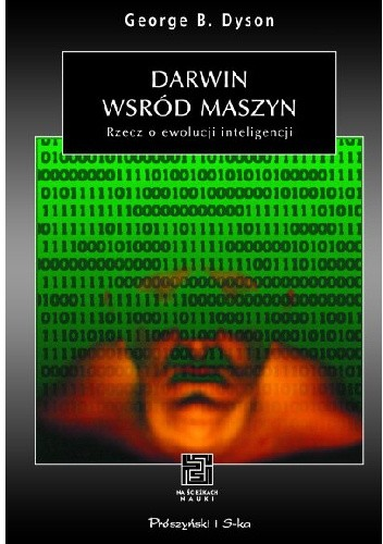 Okładka książki Darwin wśród maszyn. Rzecz o ewolucji inteligencji