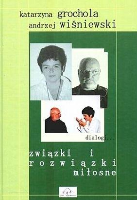 Okładka książki Związki i rozwiązki miłosne