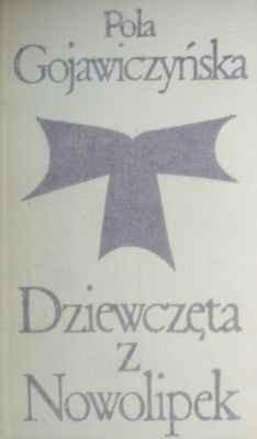Okładka książki Dziewczęta z Nowolipek