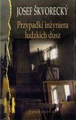 Okładka książki Przypadki inżyniera ludzkich dusz. Entertainment ze starymi tematami życia, kobiet, losu, marzeń, klasy robotniczej, tajniaków, miłości i śmierci
