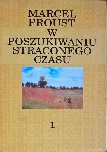 Okładka książki W poszukiwaniu straconego czasu. W stronę Swanna