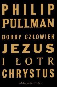 Okładka książki Dobry człowiek Jezus i łotr Chrystus