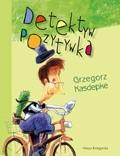 Okładka książki Detektyw Pozytywka