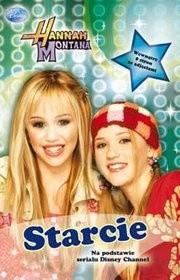 Okładka książki Hannah Montana. Starcie