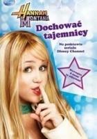 Hannah Montana. Dochować tajemnicy
