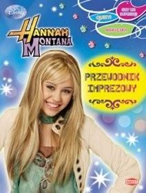Okładka książki Hannah Montana. Przewodnik imprezowy